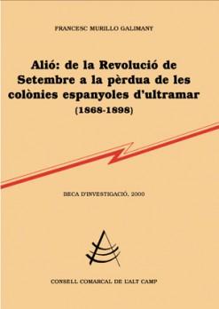 Alió: de la Revolució de Setembre a la pèrdua de les colònies espanyoles d'ultramar (1868-1898)