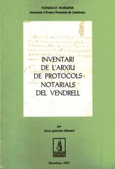 Inventari de l'Arxiu de Protocols Notarials del Vendrell