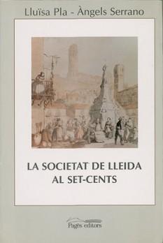 La societat de Lleida al Set-cents (1716-1815)