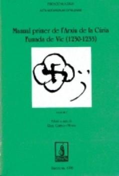 El manual Primer de l'Arxiu de la Cúria Fumada de Vic (1230-1233)