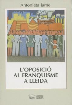 L'oposició al franquisme a Lleida