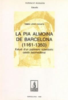 La Pia Almoina de Barcelona (1161-1350)