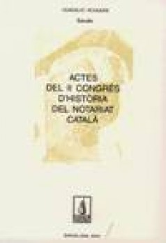 Actes del II Congrés d'Història del Notariat Català
