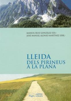 Lleida. Dels Pirineus a la Plana
