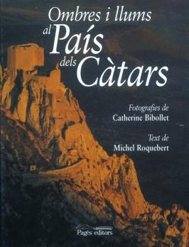 Ombres i llums al País dels Càtars