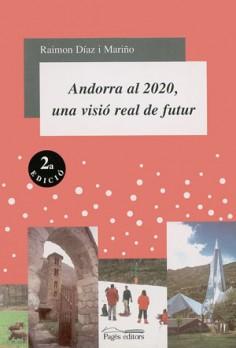 Andorra al 2020, una visió real de futur