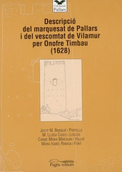 Descripció del marquesat de Pallars i del vescomtat de Vilamur per Onofre Timbau (1628)