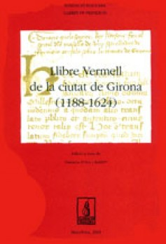 Llibre Vermell de la ciutat de Girona (1188-1624)