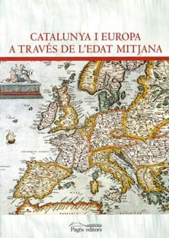 Catalunya i Europa a través de l'edat mitjana