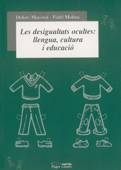 Les desigualtats ocultes: llengua, cultura i educació