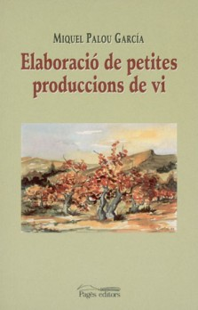 Elaboració de petites produccions de vi