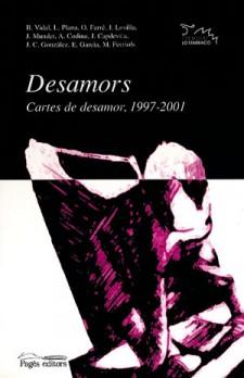 Desamors. Cares de desamor, 1997-2001