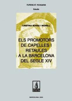 Els promotors de capelles i retaules a la Barcelona del segle XIV