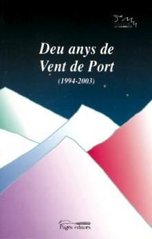 Deu anys de Vent de Port (1994-2003)