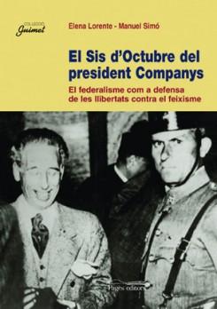 El Sis d'Octubre del president Companys