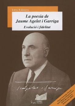 La poesia de Jaume Agelet i Garriga