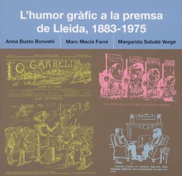 L'humor gràfic a la premsa de Lleida, (1883-1975)