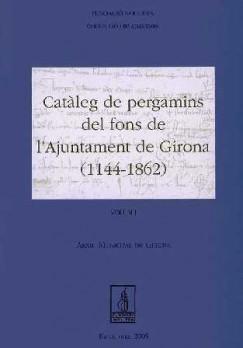 Catàleg de pergamins del fons de l'Ajuntamet de Girona (1114-1862)
