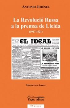 La Revolució Russa a la premsa de Lleida (1917-1921)