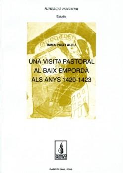 Una visita pastoral al Baix Empordà als anys 1420-1423
