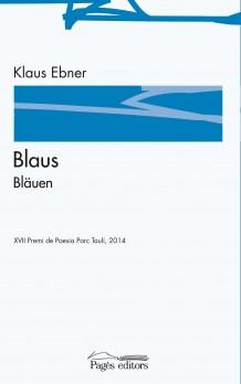 Blaus / Bläuen