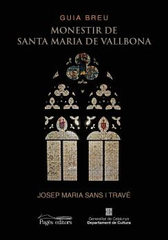 Guia breu. Monestir de Santa Maria de Vallbona