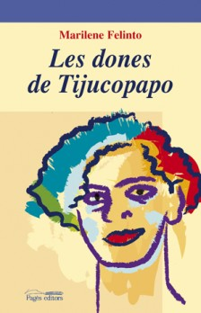 Les dones de Tijucopapo