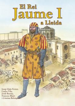 El rei Jaume I a Lleida