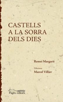 Castells a la sorra dels dies
