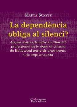 La dependència obliga al silenci?