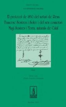 El protocol de 1850 del notari Francesc Sostres i Soler i del seu conotari Magí Sostres i Torra, natural de Calaf