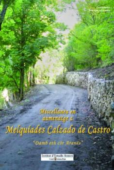Miscellanèa en aumenatge a Melquíades Calzado de Castro