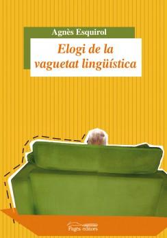 Elogi de la vaguetat lingüística