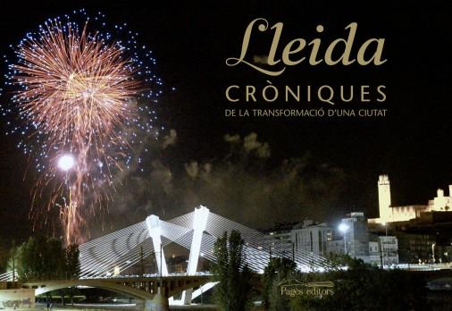 Lleida, cròniques de la transformació d'una ciutat