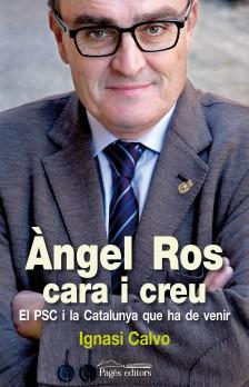 Àngel Ros, cara i creu
