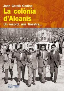 La colònia d'Alcanís