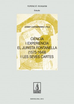 Ciència i experiència. El jurista Fontanella (1575-1649) i les seves cartes
