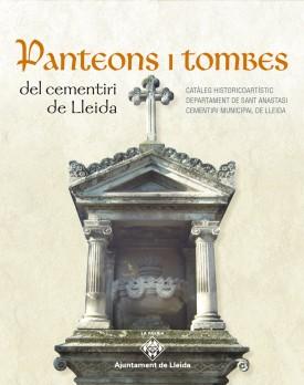 Panteons i tombes del cementiri de Lleida