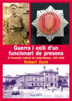 Guerra i exili d'un funcionari de presons