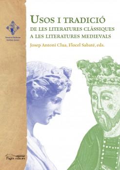 Usos i tradició de les literatures clàssiques a les literatures medievals