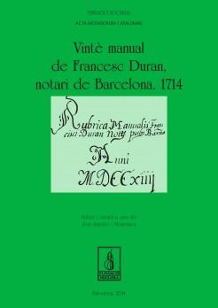 Vintè manual de Francesc Duran, notari de Barcelona. 1714