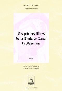 Els primers llibres de la Tuala de Canvi de Barcelona. Volum II