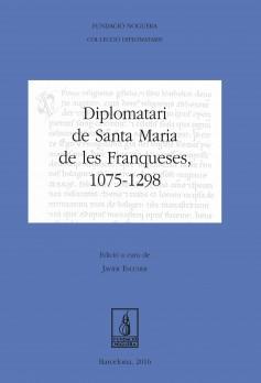 Diplomatari de Santa Maria de les Franqueses, 1075-1298