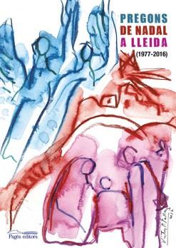 Pregons de Nadal a Lleida (1977-2016)