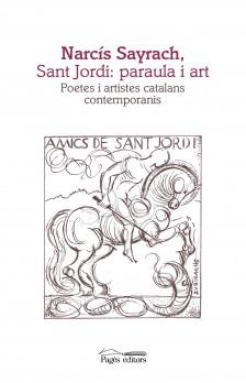 Narcís Sayrach, Sant Jordi: paraula i art