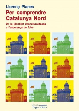 Per comprendre la Catalunya Nord