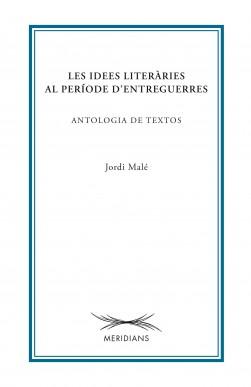 Les idees literàries al període d'entreguerres