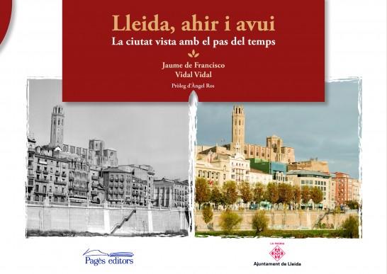Lleida, ahir i avui