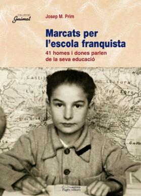 Marcats per l'escola franquista
