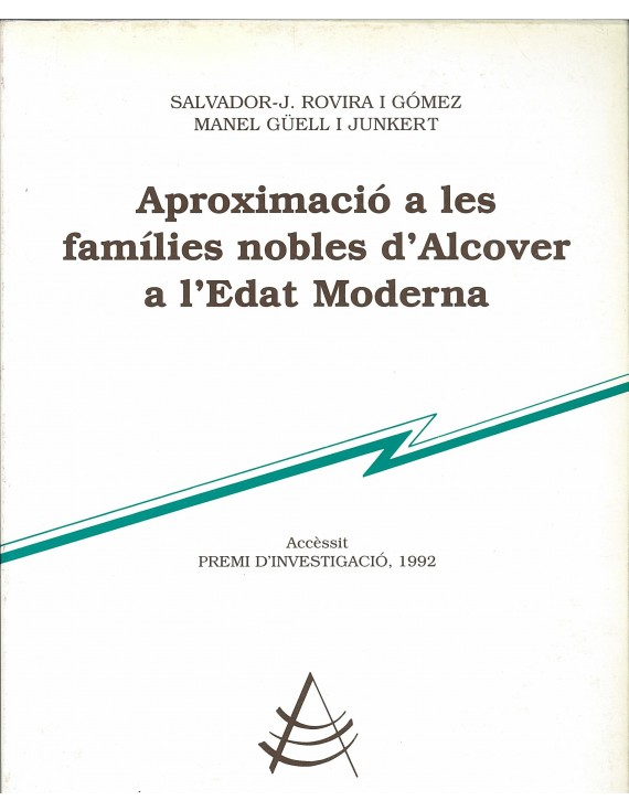 Aproximació a les famílies nobles d'Alcover a l'Edat Moderna